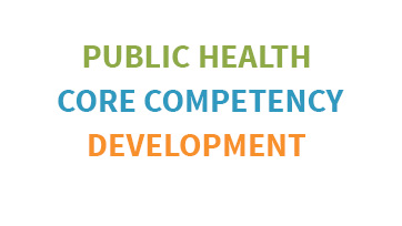 Public Health Core Competency Development