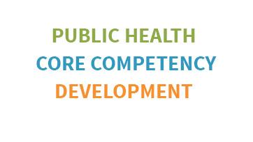 Public Health Core Competency Development